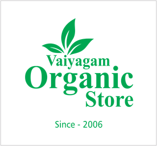 Vaiyagam Organic Store (ReLIFE Creation), Established in 2006, 3 Franchisees, Tiruppur Headquartered